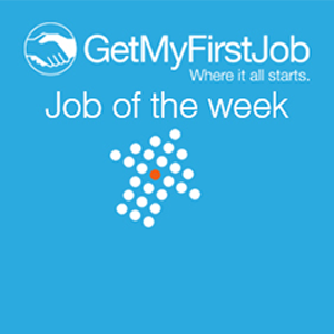 GetMyFirstJob | Job of the Week - Store Manager Apprentice