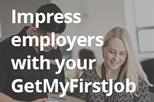 How To Impress Employers with your GetMyFirstJob profile
