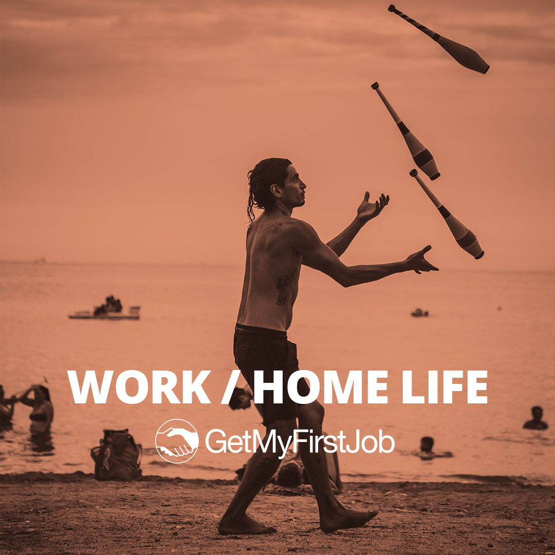 Juggling Your Work / Home Life Balance