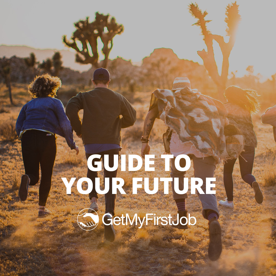 Launching the GetMyFirstJob Guide to your Future